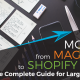 Moving from Magento to Shopify Plus: The Complete Guide for Large Retailers